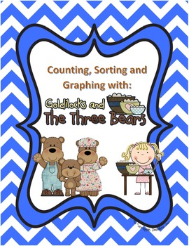 Counting, Sorting and Graphing with Goldilocks and the Three Bears