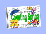 Counting Spring LITTLE INTERACTIVE BOOK:  Number recogniti