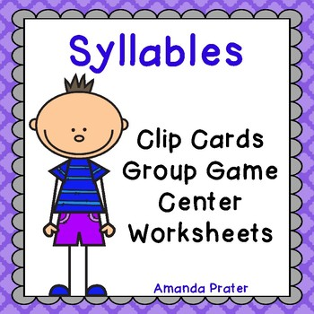 Counting Syllables: Center Activity, Clip Cards, and Worksheets