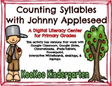 Counting Syllables with Johnny Appleseed (Compatible with