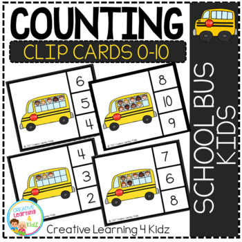 Counting Ten Frame Clip Cards 0-10: School Bus Kids