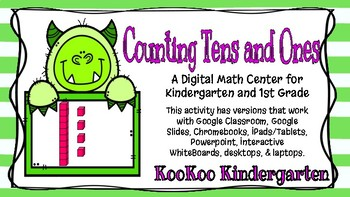 Counting Tens and Ones-A Digital Math Center (Compatible with Google Apps)