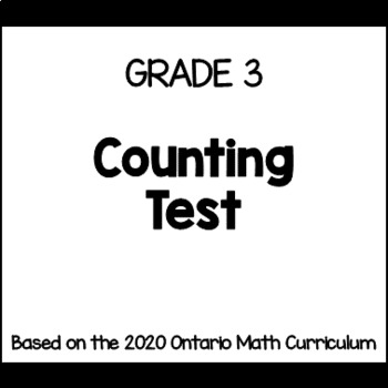 Counting Test for Grade 3 (Ontario Curriculum)