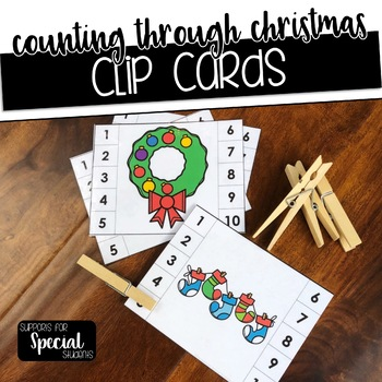 Counting Through Christmas - Clip Cards for Numbers 1-10