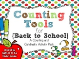 Counting Tools for Back to School {A Counting & Cardinality Activity Pack}