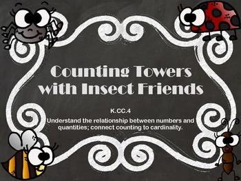 Counting Towerswith Insect Friends K.CC.4