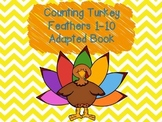 Counting Turkey Feathers 1-10 Adapted Book