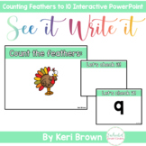 Counting Turkey Feathers - See it. Write it. Interactive P