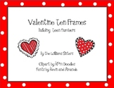 Counting Valentines Working with Ten Frames Building Teen Numbers