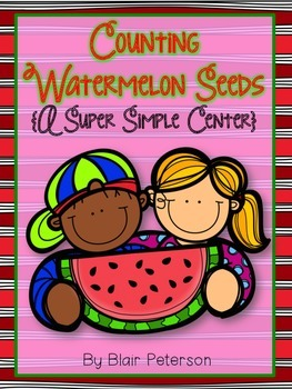 Counting Watermelon Seeds {A Super Simple Center}