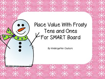 Counting With Frosty - Tens and Ones For SMART Board