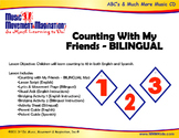 Counting With My Friends - Eng./Spanish Bilingual Song and