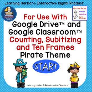 Distance Learning for Google Slides™ Counting & Ten Frames Pirates Theme