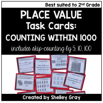 Counting Within 1000 - Place Value Task Cards for Second Grade