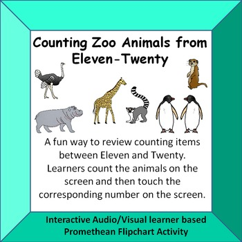 Counting Zoo Animals  Eleven - Twenty  Fun Interactive A/V Promethean Activity