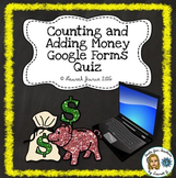 Counting and Adding Money Digital Quiz: Google Forms