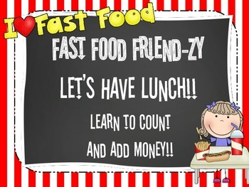 Count and Add Money- Fast Food Friend-zy
