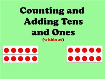 Counting and Adding Tens and Ones Within 20 - Smartboard