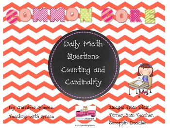 Counting and Cardinality Daily Math Questions: Common Core & Differentiated