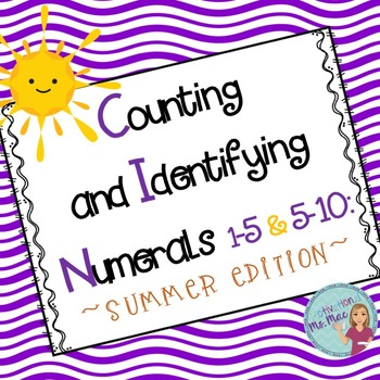 Counting and Identifying Numerals 1-5 & 5-10: Summer Edition