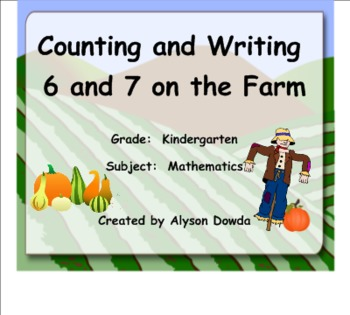 Counting and Writing 6 and 7 on the Farm
