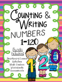 Counting and Writing Numbers 1-120 Math Unit