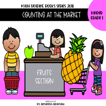 Counting at the Market - Fruits Math Concept Reading Book
