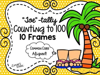 Counting by 10's to 100 Toe 10 Frames