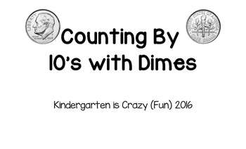 Counting by 10's with Dimes