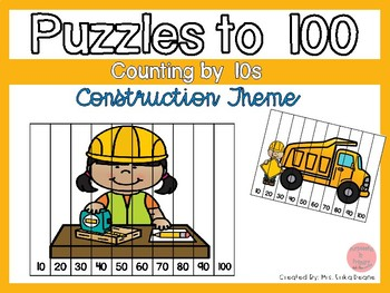 Counting by 10s to 100 Puzzles- Construction Theme
