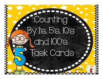 Counting by 1's, 5's, 10's, and 100's Task Cards