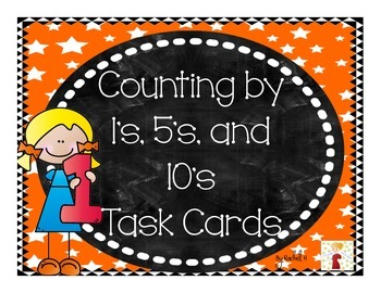Counting by 1's, 5's, and 10's Task Cards