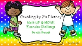 Counting by 2's Fluency UP & MOVE Exercise Challenge and B