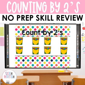 Counting by 2's - Number Sense Math Center Powerpoint See it Write it