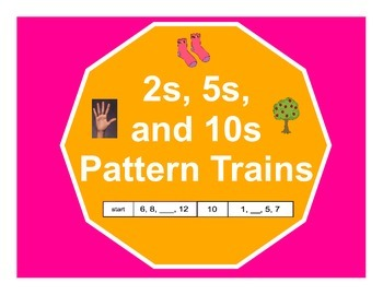 Counting by 2s, 5s, and 10s Pattern Trains