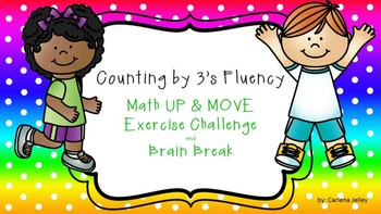 Counting by 3's Fluency UP & MOVE Exercise Challenge and Brain Break