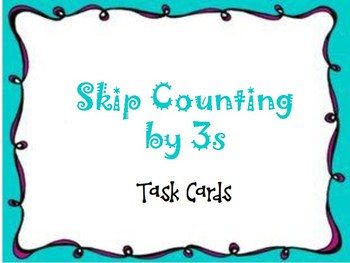 Counting by 3s Task Cards