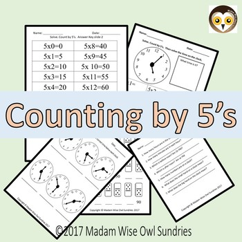 Counting by 5's helps us tell time.