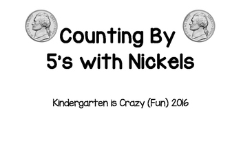 Counting by 5's with Nickels