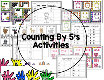 Counting by 5's: Tally Marks, Minutes, Nickels, Skip-counting
