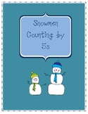 Counting by 5s-Snowmen