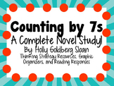 Counting by 7s by Holly Goldberg Sloan - A Complete Novel Study!