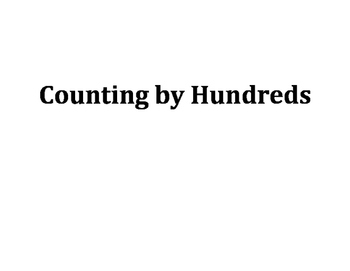 Counting by Hundreds