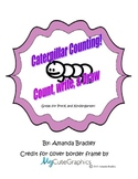 Counting caterpillars! Great for a math center!