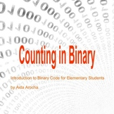 Counting in Binary: Introduction to Binary Numbers for Ele