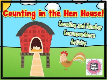 Counting in the Hen House! Number Correspondence Activity