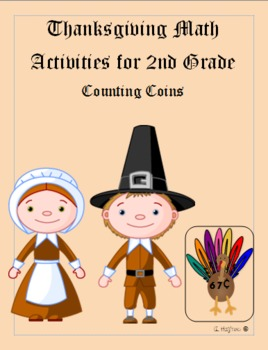Counting money 2nd grade Thanksgiving theme common core aligned