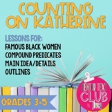 Counting on Katherine Mentor Text Unit for Grades 3-5 (Dis