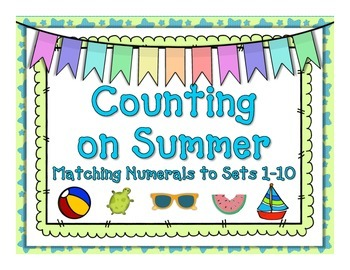 Counting on Summer: Matching Numerals to Sets 1-10