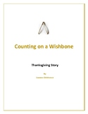 Counting on a Wishbone - Thanksgiving Story